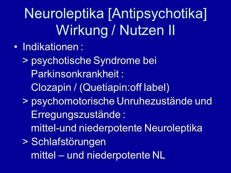 Neuroleptika [Antipsychotika] Wirkung / Nutzen II